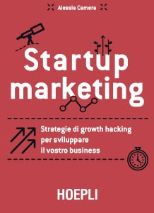 startup marketing strategia di growth hacking